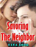 Savoring the Neighbor (Erotica)