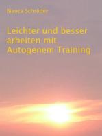 Leichter und besser arbeiten mit Autogenem Training
