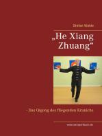 """""""He Xiang Zhuang"""""""