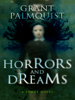 Horrors and Dreams