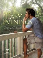 Easy Evenings