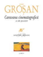 Caravana cinematografică și alte povestiri