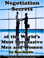 Negotiation Secrets of the World's Most Persuasive Men and Women