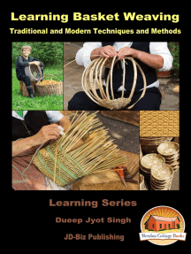 Learning Basket Weaving: Traditional and Modern Techniques and Methods