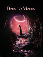 Born to Mourn