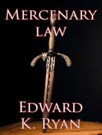 Mercenary Law