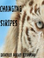 Changing Stripes