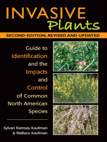 Invasive Plants: Guide to Identification and the Impacts and Control of Common North American Species