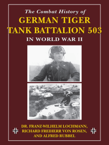 The Combat History of German Tiger Tank Battalion 503 in World War II in World War II: in World War II