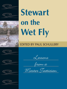 Stewart on the Wet Fly: Lessons from a Master Technician