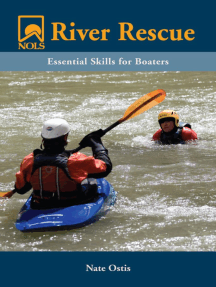 NOLS River Rescue: Essential Skills for Boaters