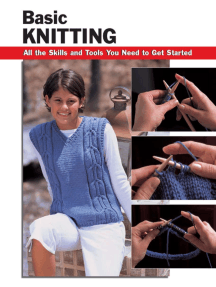 Basic Knitting: All the Skills and Tools You Need to Get Started