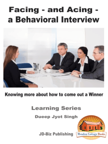 Facing: and Acing - a Behavioral Interview - Knowing more about how to come out a Winner