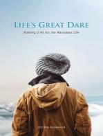 Life's Great Dare
