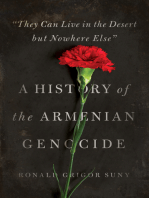 """They Can Live in the Desert but Nowhere Else"": A History of the Armenian Genocide"
