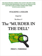 """Stalking A Killer-Heigh Ho' The Merry O'-The """"Murder In The Dell."""""""