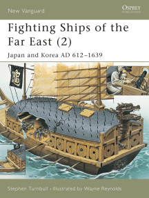 Fighting Ships of the Far East (2): Japan and Korea AD 612–1639