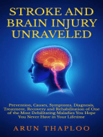 Stroke and Brain Injury Unraveled