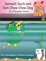 Darnelli Duck & Don Chew Chew Dog - A D Focused Story