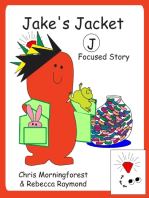Jake's Jacket – J Focused Story