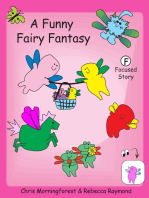 A Funny Fairy Fantasy - F Focused Story