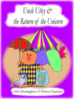 Uncle Utley and the Return of the Unicorn