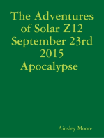 The Adventures of Solar Z12 September 23rd Apocalypse