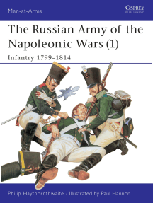 The Russian Army of the Napoleonic Wars (1): Infantry 1799–1814