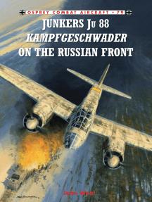 Junkers Ju 88 Kampfgeschwader on the Russian Front