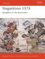 Nagashino 1575: Slaughter at the barricades
