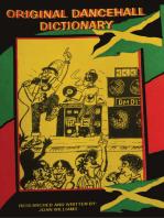 Original Dancehall Dictionary, (Talk like a Jamaican)