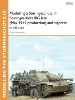 Modelling a Sturmgeschütz III Sturmgeschütz IIIG late (May 1944 production) and vignette