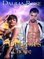 A Dragon's Choice