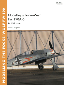Modelling a Focke-Wulf Fw 190A-5: In 1/32 scale