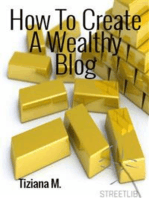 How To Create a Wealthy Blog