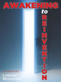Awakening to Reinvention