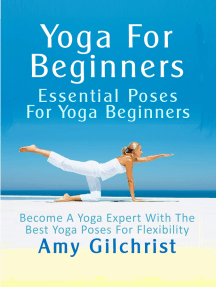 Yoga For Beginners: Essential Poses For Yoga Beginners
