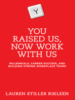 You Raised Us - Now Work With Us