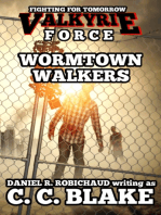 Wormtown Walkers (Valkyrie Force 1)