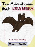 The Adventurous Bat Diaries, Book 2