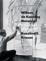 Willem de Kooning Nonstop