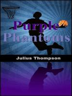 Purple Phantoms