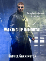 Waking Up Immortal