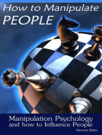 How to Manipulate People: Manipulation Psychology and how to Influence People