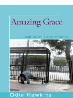 Amazing Grace: And Other States of Mind