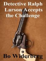 Detective Ralph Larson Accepts the Challange