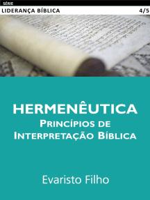 Hermenêutica: Princípios de Interpretação Bíblica