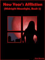 New Year's Affliction (Midnight Moonlight, Book 2)