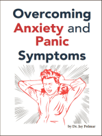 Overcoming Anxiety and Panic Symptoms