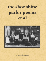 The Shoe Shine Parlor Poems Et Al